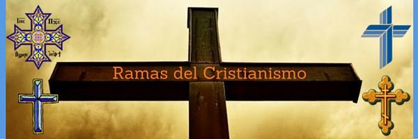 ramas cristianismo