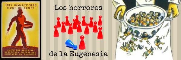 Eugenesia y Darwinismo Social