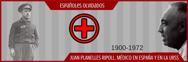 Españoles olvidados XII: Juan Planelles Ripoll