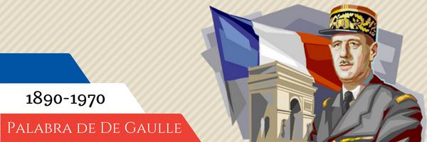 Palabra de De Gaulle