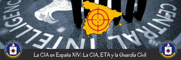 La CIA en España (XIV): La CIA, ETA y la Guardia Civil