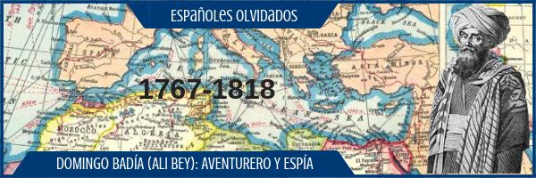 Españoles olvidados XIII: Domingo Badía, Ali Bey
