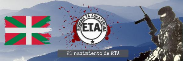 El origen de ETA