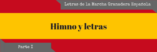 Las letras del himno español (I)