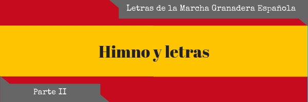 Las letras del himno español (II)