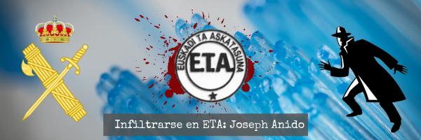 Infiltrarse en ETA: Joseph Anido