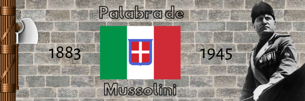 Palabra de Mussolini